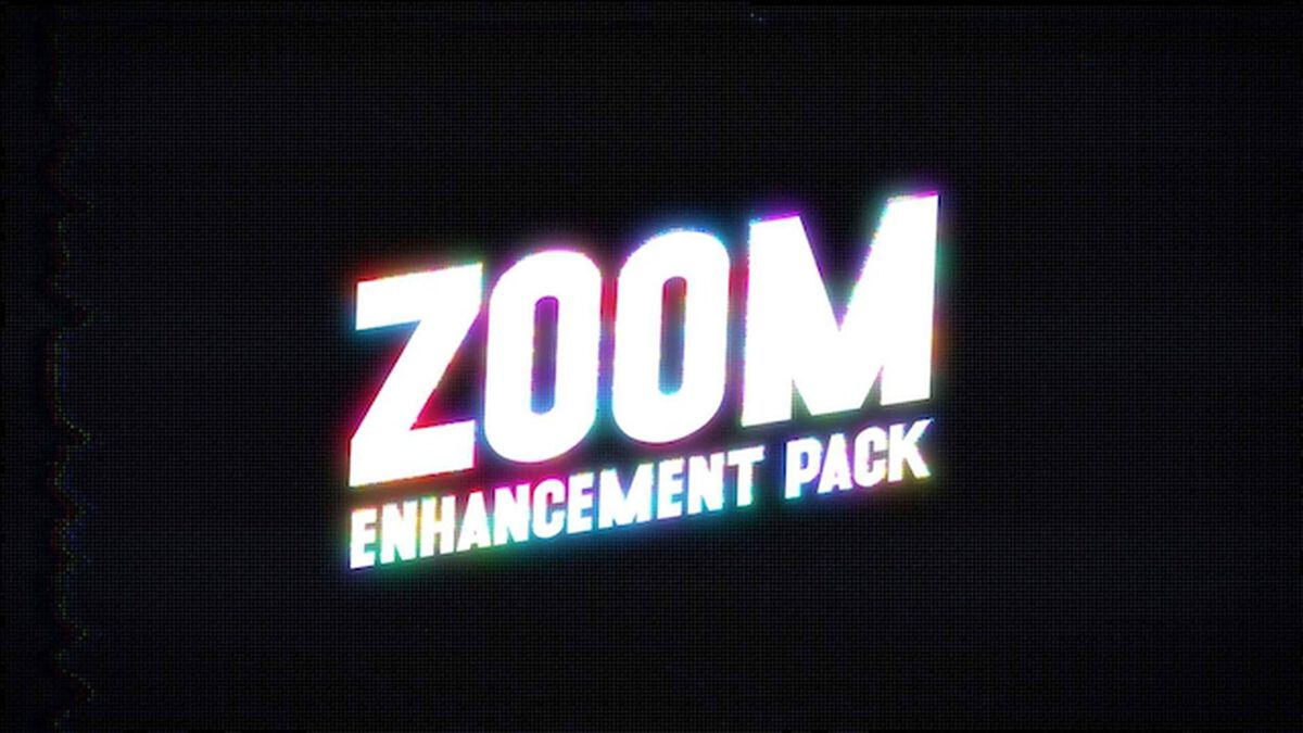 Zoom Enhancement Video Pack image number null