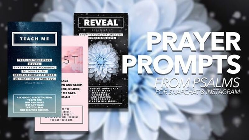 Prayer Prompts from Psalms for Instagram & Snapchat