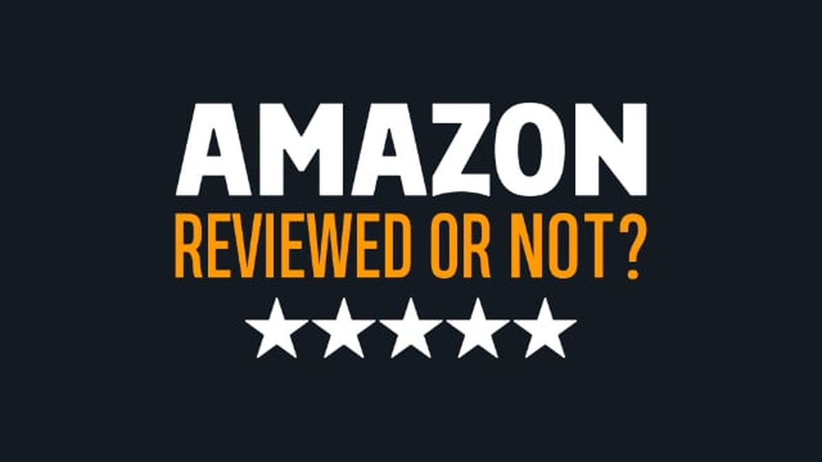 Amazon: Reviewed or Not? image number null