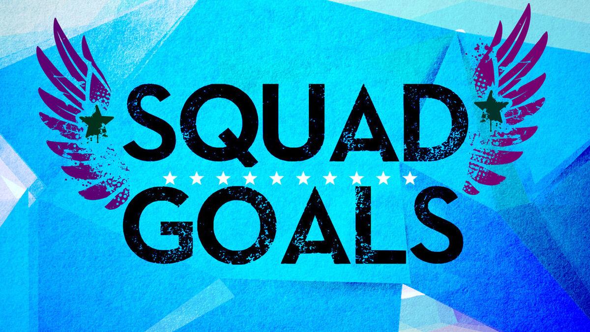 Squad Goals image number null
