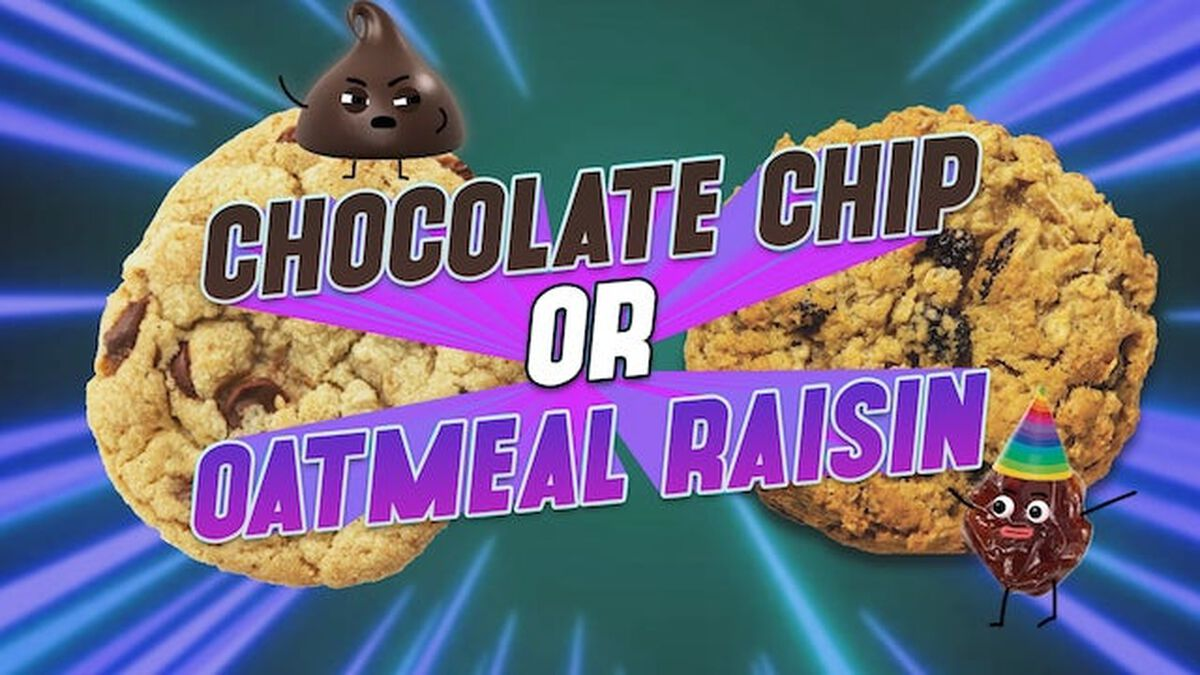 Chocolate Chip Or Oatmeal Raisin? image number null