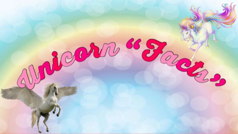 Unicorn Facts