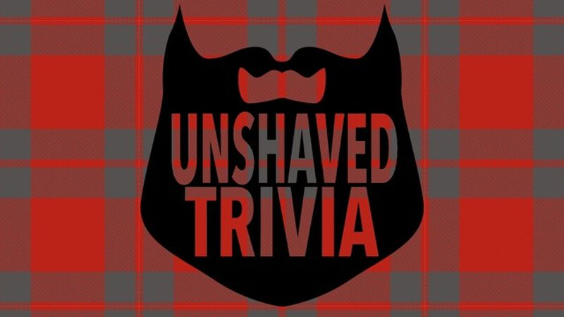 Unshaved Trivia