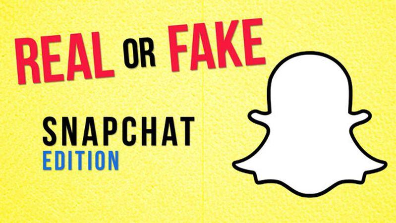 Real/Fake: Snapchat Edition