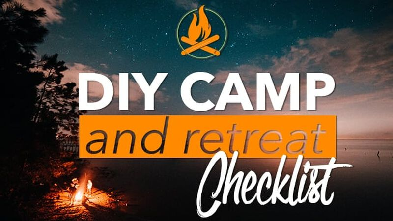 DIY Camp and Retreat Checklist