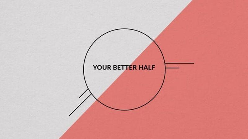 Your Better Half
