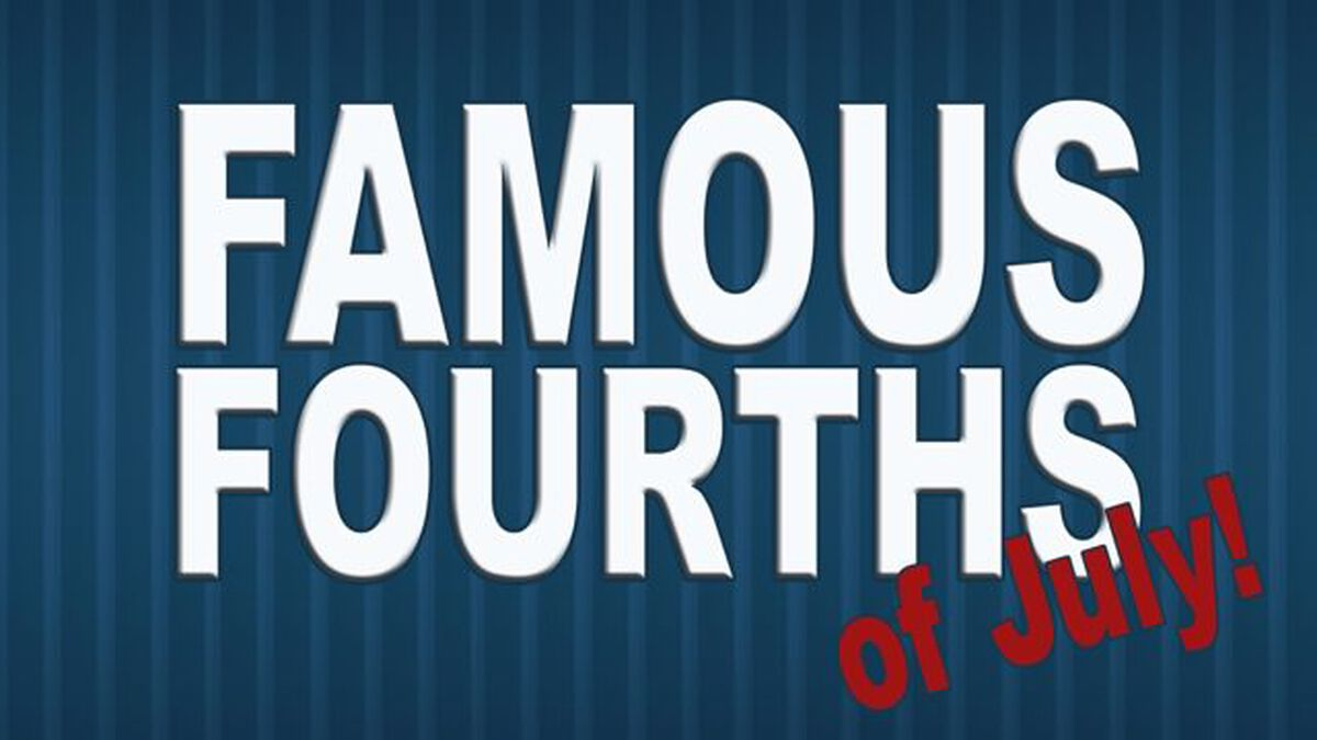 Famous Fourths (of July) image number null