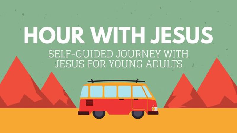 Hour with Jesus