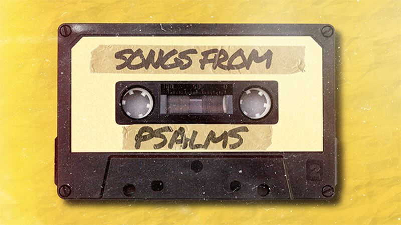 Songs from Psalms Series