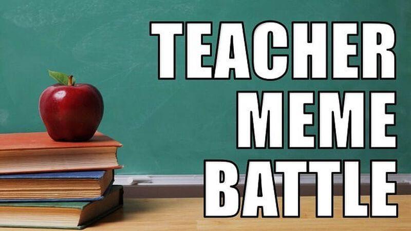 Teacher Meme Battle