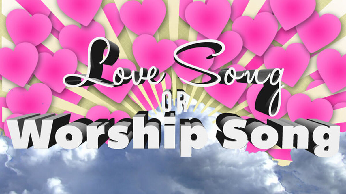 Love Song or Worship Song image number null