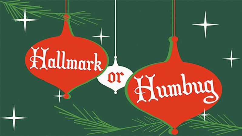 Hallmark or Humbug?