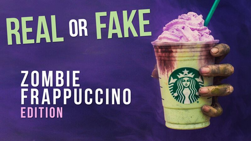 REAL OR FAKE: Zombie Frappuccino Edition