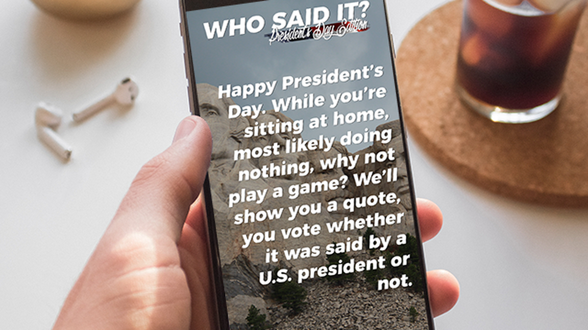 Who said it: President's Day Instagram Polls image number null