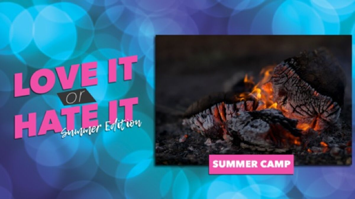 Love It or Hate It: Summer Edition image number null