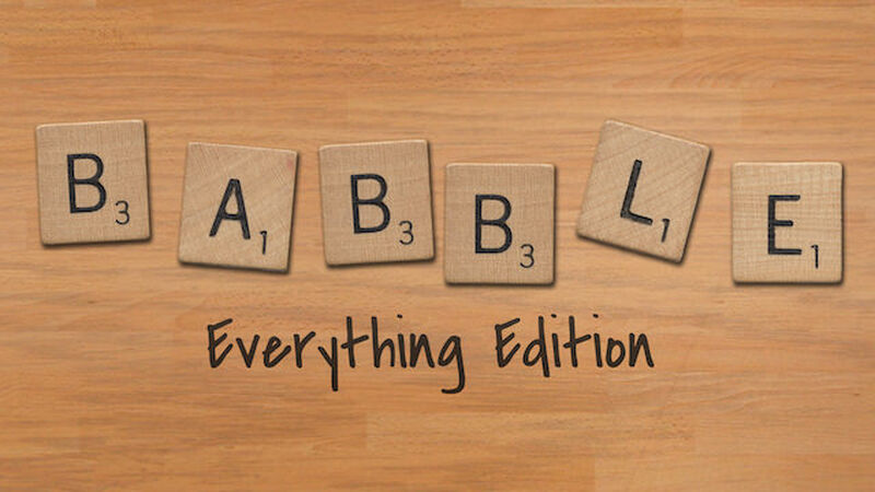 Babble: Everything Edition
