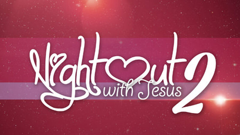 Night Out with Jesus 2