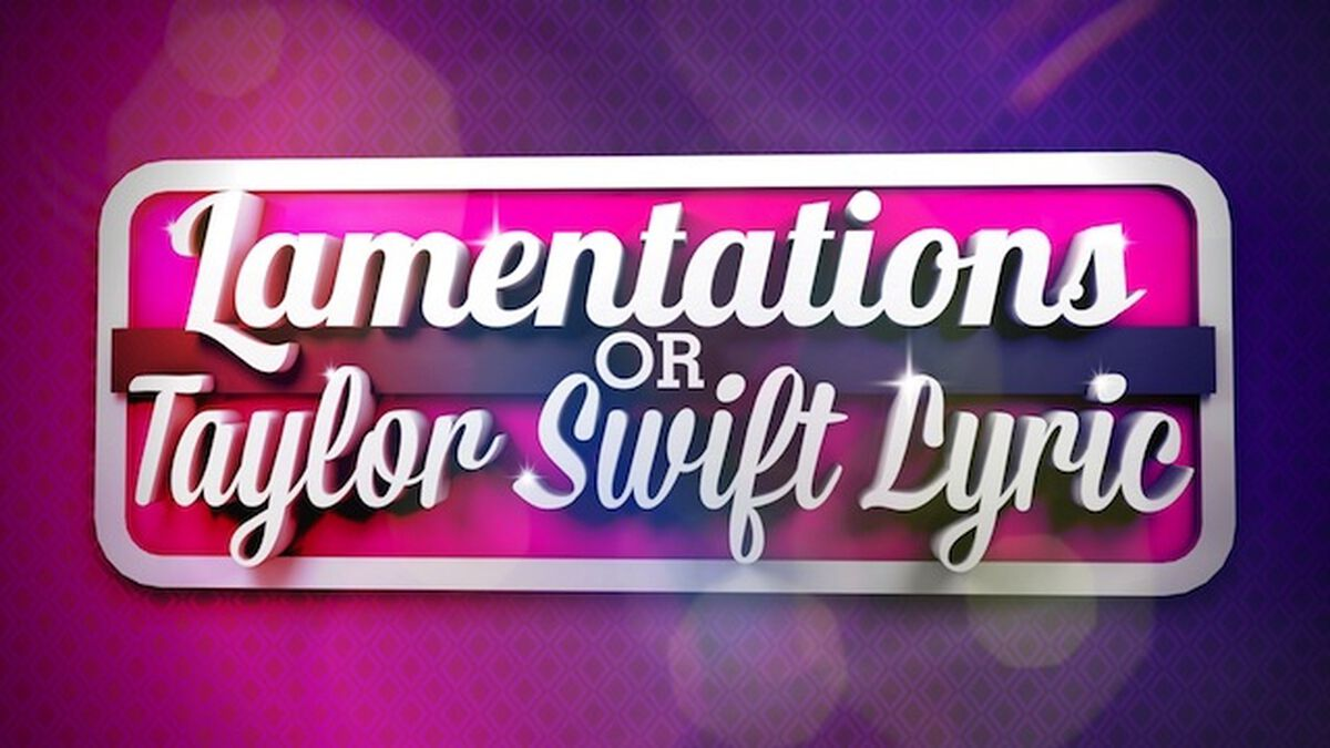 Taylor Swift or Lamentations? Volume 1 image number null