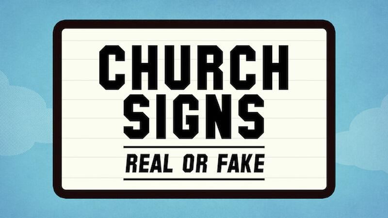 Church Signs: Real or Fake 2