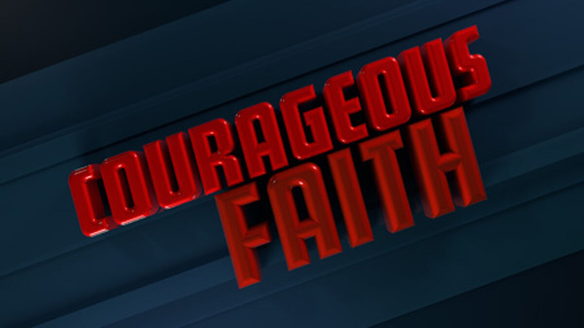Courageous Faith image number null