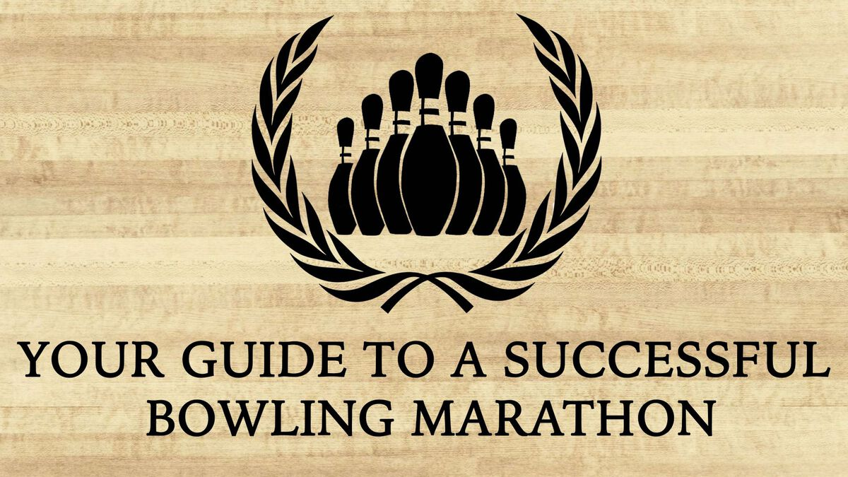 Your Guide to a Successful Bowling Marathon  image number null