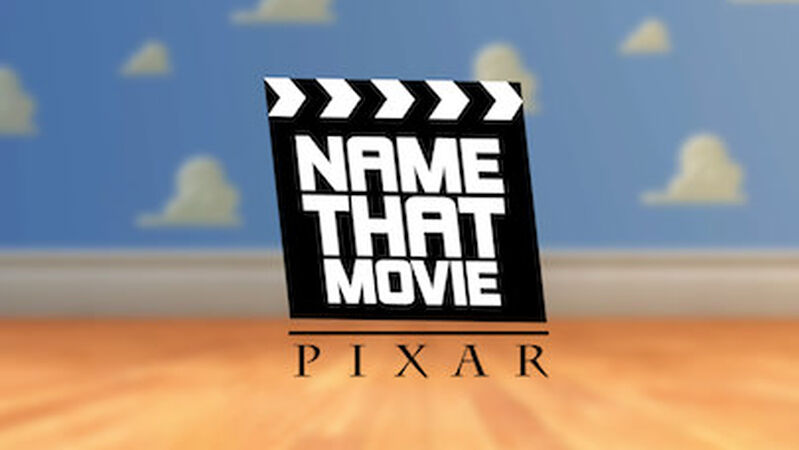 Name That Movie - Pixar Edition