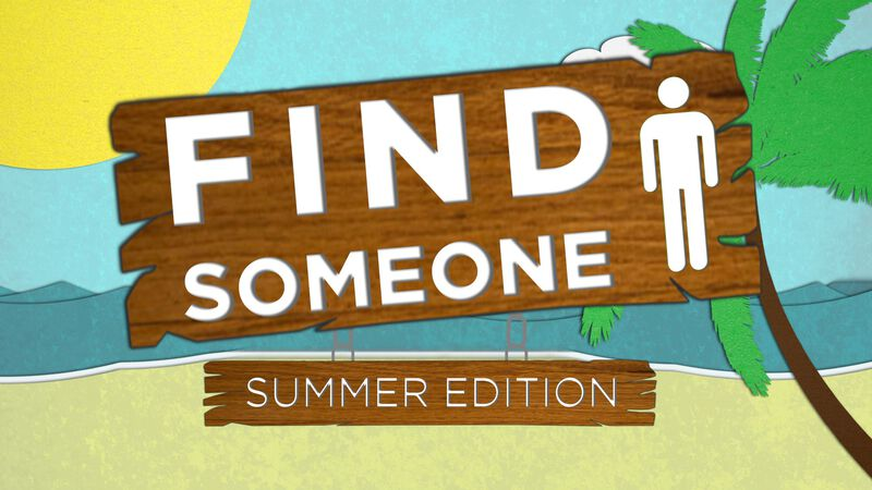 Find Someone: Summer Edition