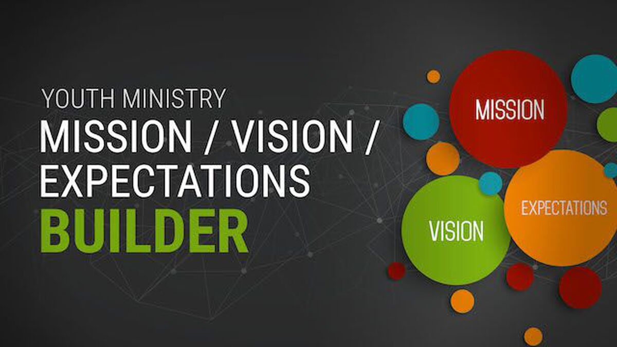 Youth Ministry Mission-Vision-Expectations Builder image number null