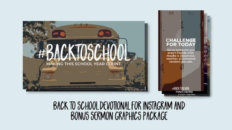 Back to School [Insta] Story Devotional