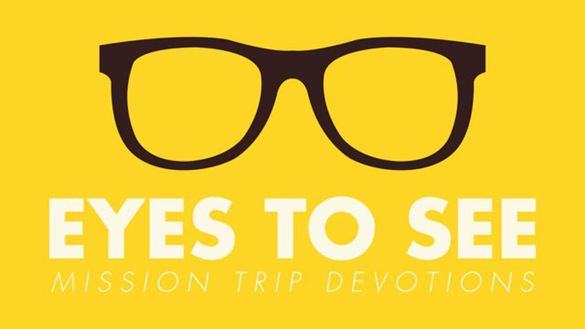Eyes to See: Mission Trip Devotions image number null