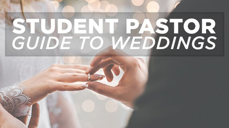 The Student Pastor's Guide to Weddings