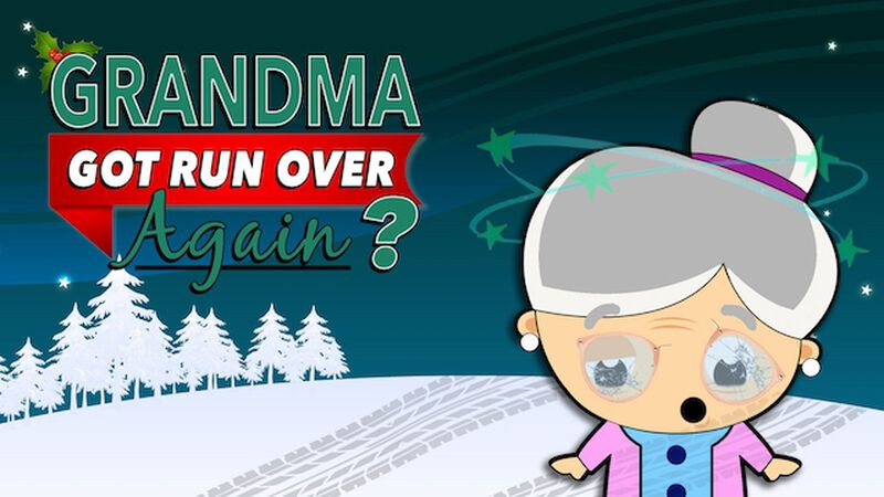 Grandma Got Run Over ... Again?