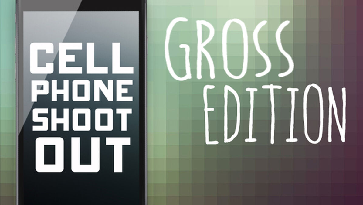 Cell Phone Shootout: Gross Edition image number null