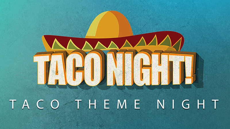 Taco Night Theme Night Graphics Package