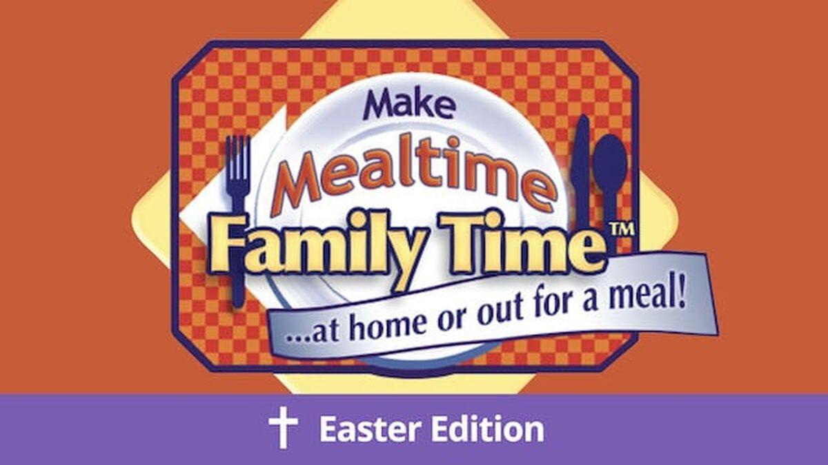 Make Mealtime Family Time: Easter Celebration Kit image number null