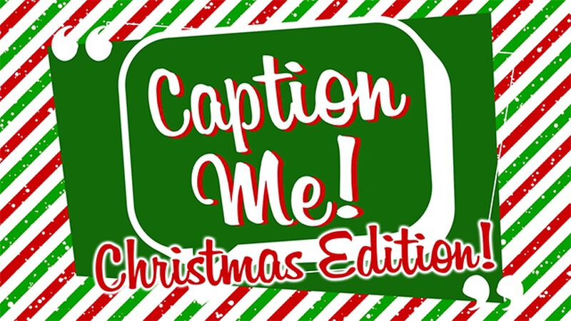 Caption Me - Christmas Edition