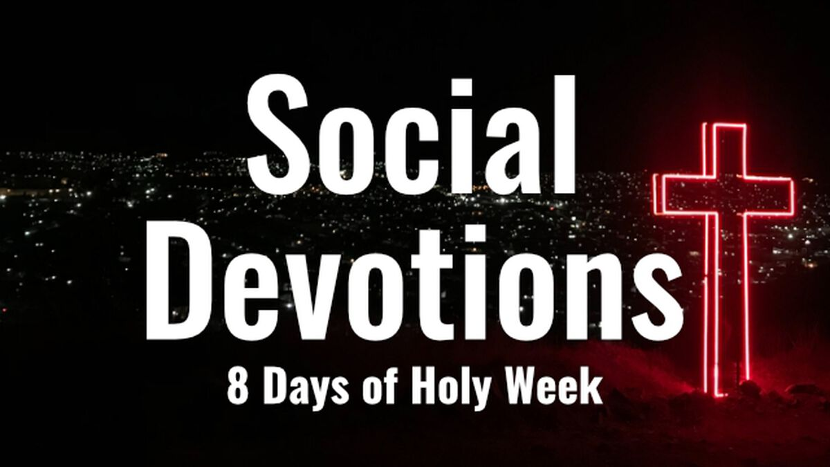 Social Devotions - 8 Days of Holy Week image number null