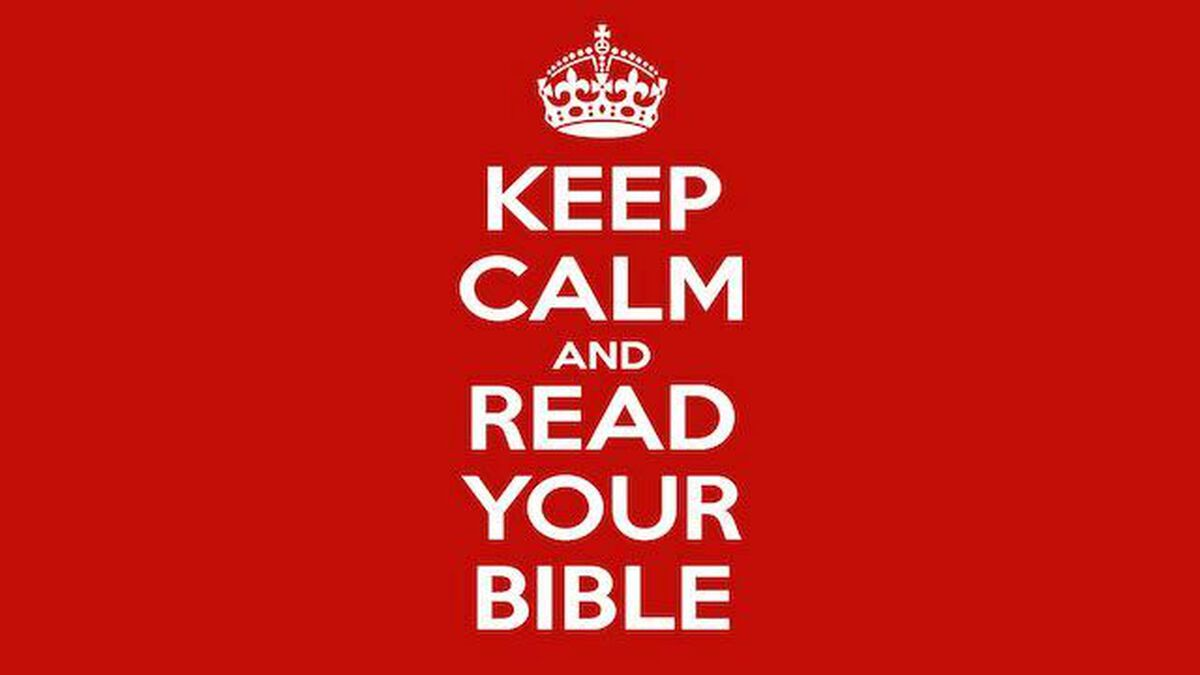 Keep Calm and Read Your Bible image number null