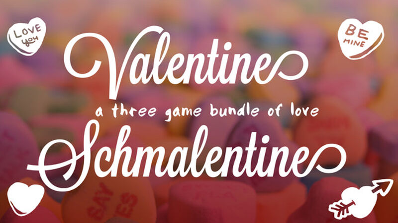Valentine Schmalentine Bundle
