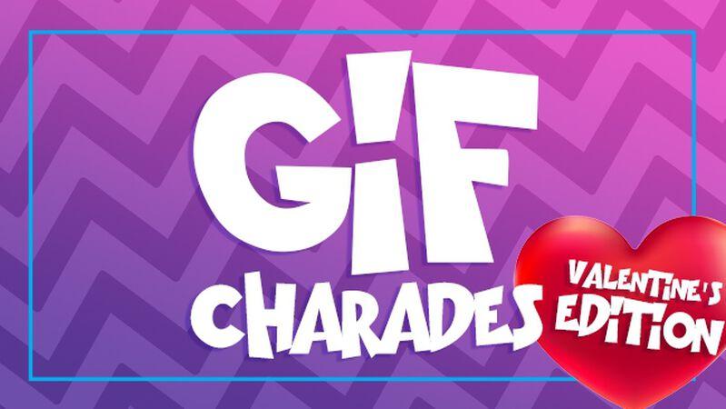 Gif Charades Valentine's Edition