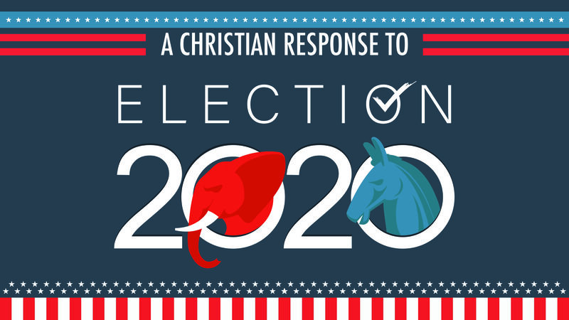 A Christian Response to the Election
