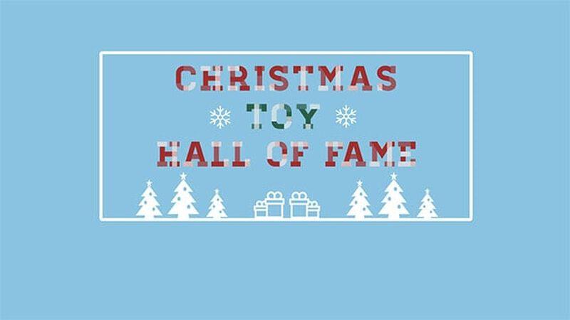 Christmas Toy Hall of Fame
