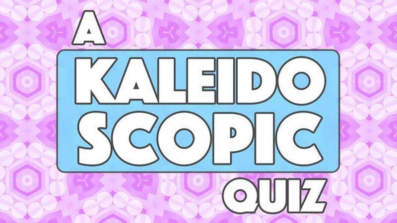 A Kaleidoscopic Quiz Volume 1