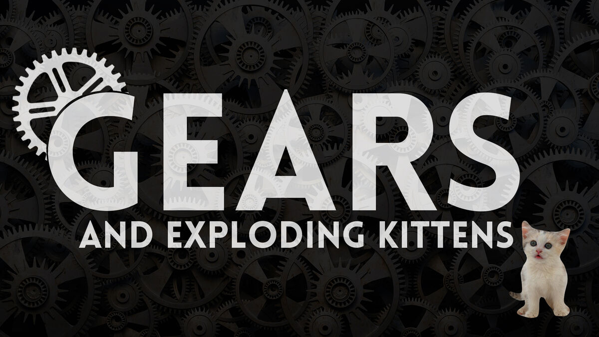 Gears and Exploding Kittens: Volume 1 image number null