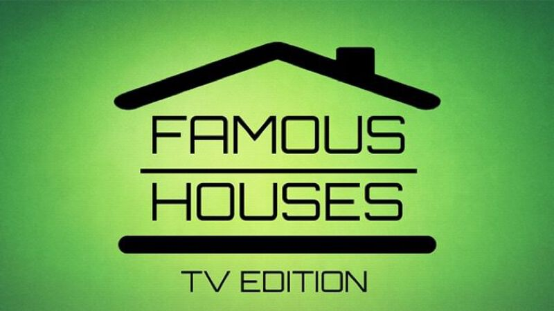 Famous Houses: TV Edition