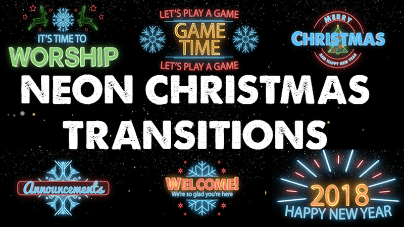 Christmas/New Year's Neon Transitions