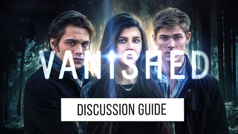 FREEBIE: Vanished Official Movie Discussion Guide