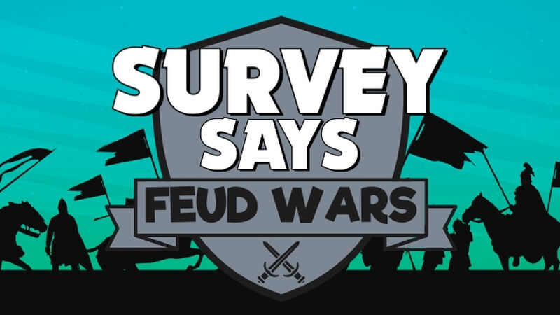 Survey Says Feud Wars