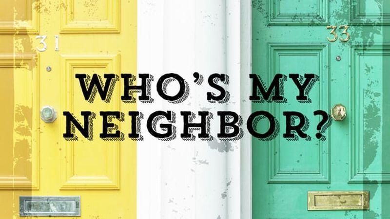 Who's My Neighbor?