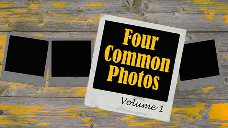 Four Common Photos: Volume 1